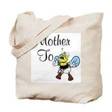 Mother To Bee Tote Bag