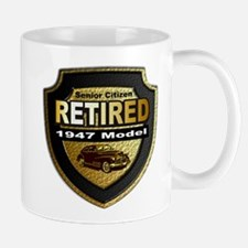 Born In 1947 Retiree ~ Mug