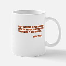 World Owes You Nothing Mug