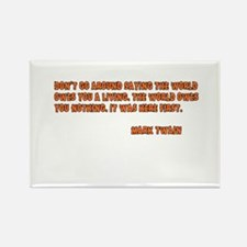 World Owes You Nothing Rectangle Magnet (10 pack)