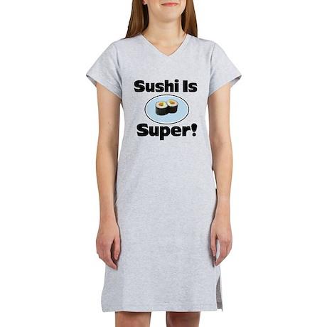 Sushi is Super! Women's Nightshirt
