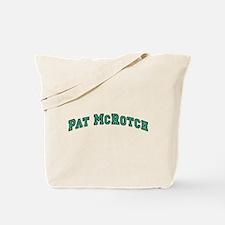 Pat McRotch Tote Bag