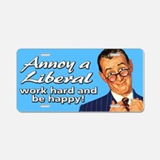 Annoy a Liberal Aluminum License Plate