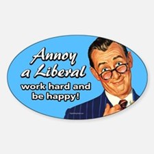 Annoy a Liberal Decal