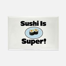 Sushi is Super! Rectangle Magnet (10 pack)