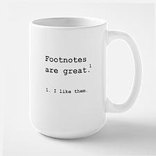 Footnotes Great Large Mug
