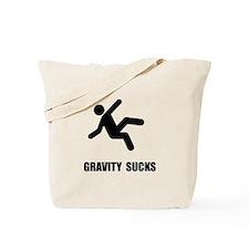 Gravity Sucks Tote Bag