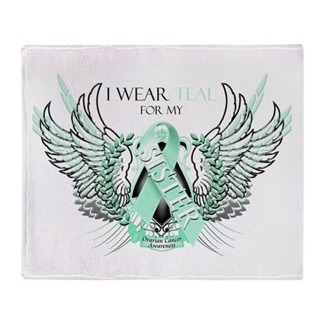 I Wear Teal for my Sister Throw Blanket