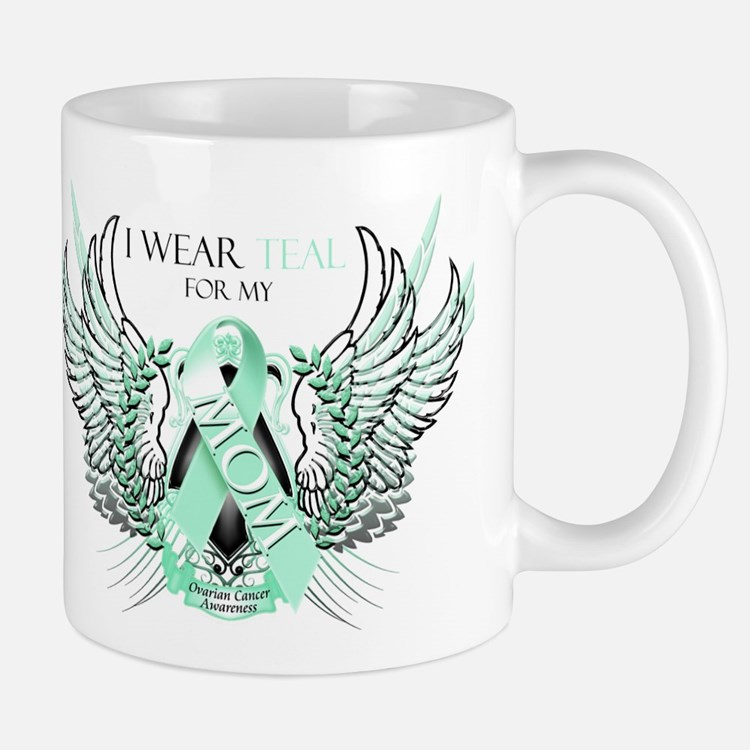 I Wear Teal for my Mom Mug