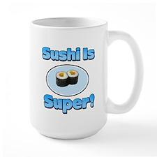 Sushi is Super 2 Mug