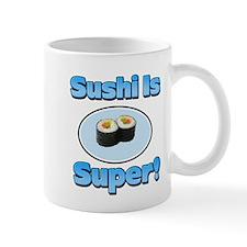 Sushi is Super 2 Small Mug