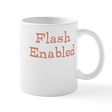 Funny Slogan Flash Enabled qu Mug