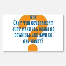 Stupid Government Question Decal