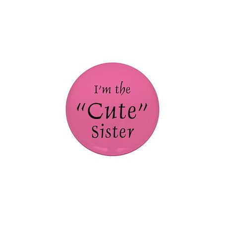 Cute Sister Mini Button