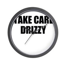 take care - drizzy Wall Clock