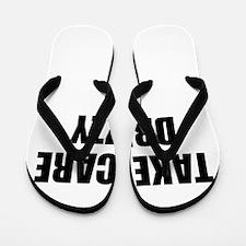 take care - drizzy Flip Flops