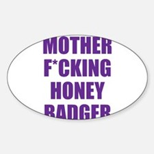 mother f***ing honey badger Decal