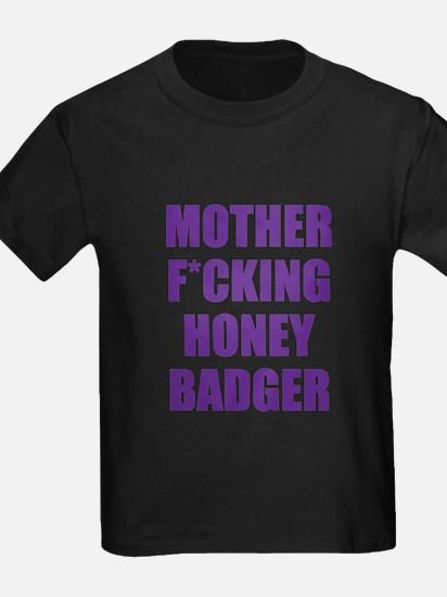 mother f***ing honey badger T
