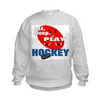 Eat Sleep Play Hockey Kids Sweatshirt