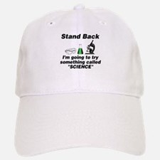 Stand Back It's Science Baseball Baseball Cap
