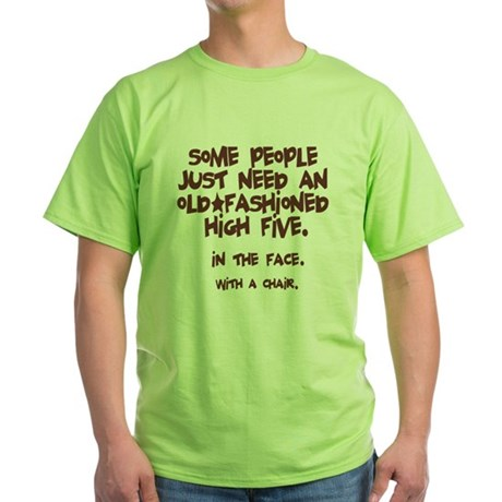 High Five In The Face Green T-Shirt