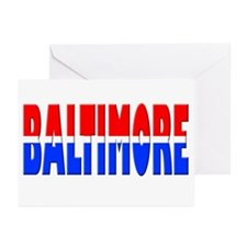 Baltimore (rd, wht & blu) Greeting Cards (Package
