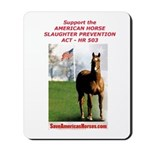 Save America's Horses/ Support HR 503 Mousepad
