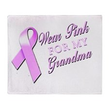I Wear Pink for my Grandma Throw Blanket