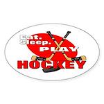 Eat Sleep Play Hockey Oval Sticker