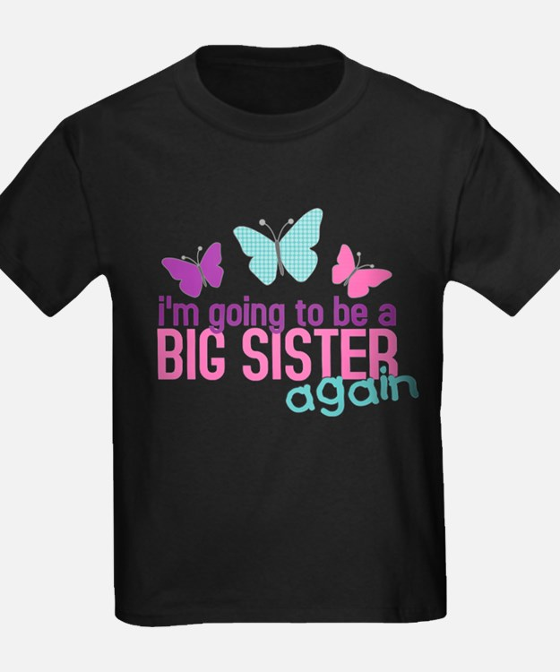 butterfly_bigsisteragain2 T-Shirt