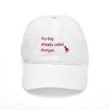 My dog already called shotgun Baseball Cap