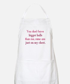 My balls are on my chest Apron