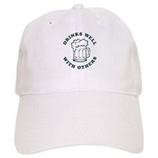 Drinks Well With Others [beer] Baseball Cap