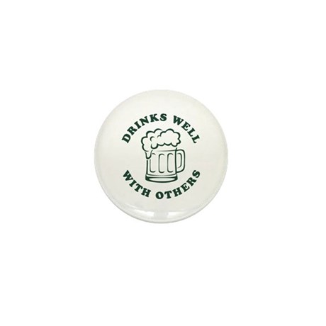 Drinks Well With Others [beer] Mini Button (100 pa