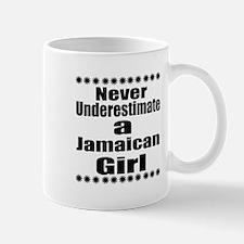Never Underestimate A Jamaican G Mug