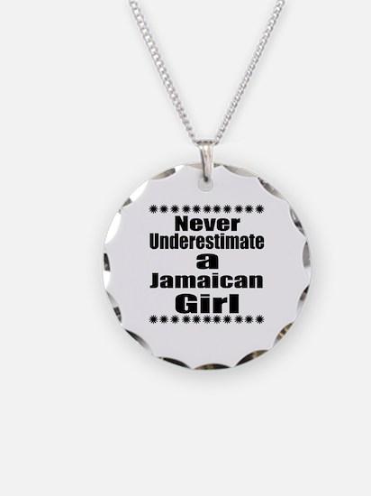 Never Underestimate A Jamaic Necklace