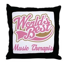 Music Therapist (World's Best) Throw Pillow
