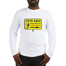 EVERYBODY VOTES Long Sleeve T-Shirt