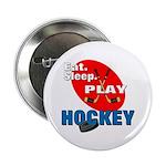 Eat Sleep Play Hockey Button