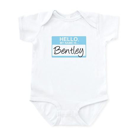 Hello, My Name is Bentley - Infant Bodysuit