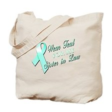 I Wear Teal for my Sister In Tote Bag
