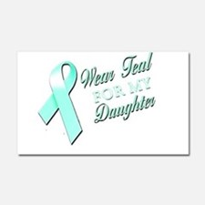 I Wear Teal for my Daughter Car Magnet 20 x 12