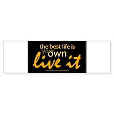 """The Best Life"" Bumper Sticker"