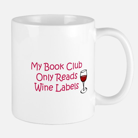 My book club only reads wine Mug