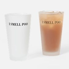 i smell poo Drinking Glass