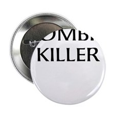 "zombie killer 2.25"" Button"
