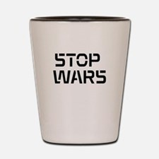 stop wars Shot Glass