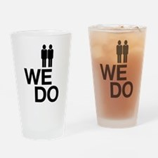 We Do Drinking Glass