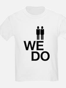 We Do T-Shirt