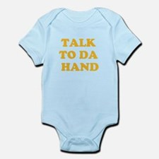 talk to da hand Infant Bodysuit